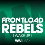 Frontload - Rebels (Wake Up)