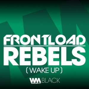 Frontload – Rebels (Wake Up)