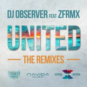 DJ Observer feat. ZFRMX – United (Frontload Remix)