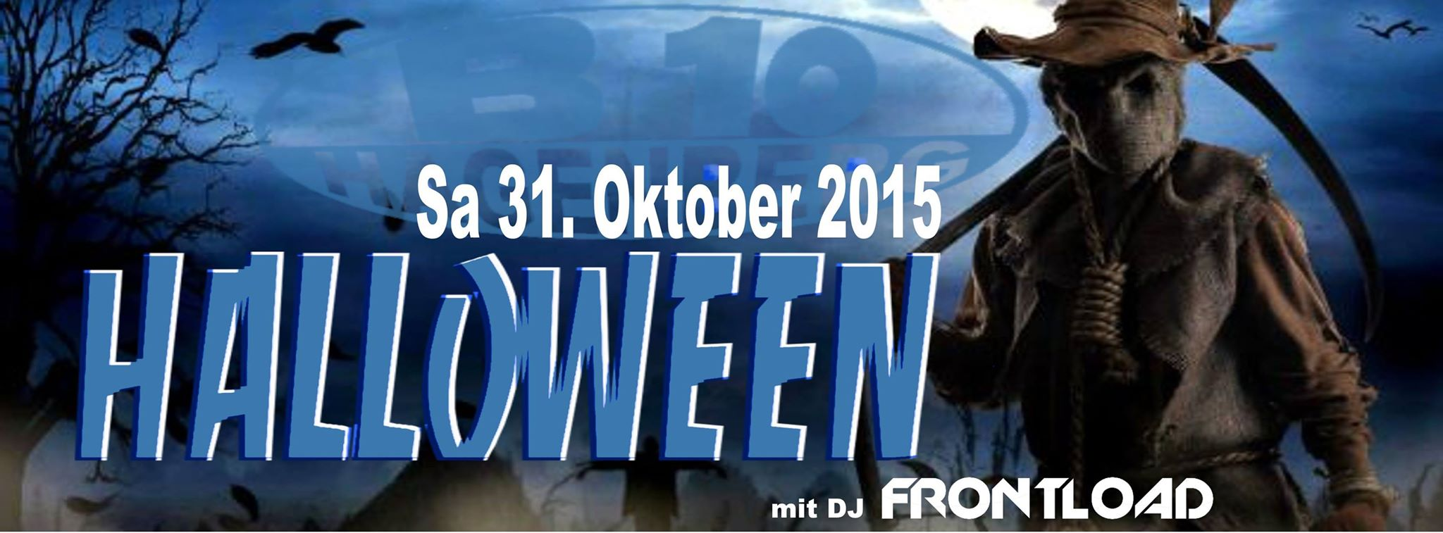 """Trick or treat""  Halloween with Frontload @  B10 – Hagenberg​!"