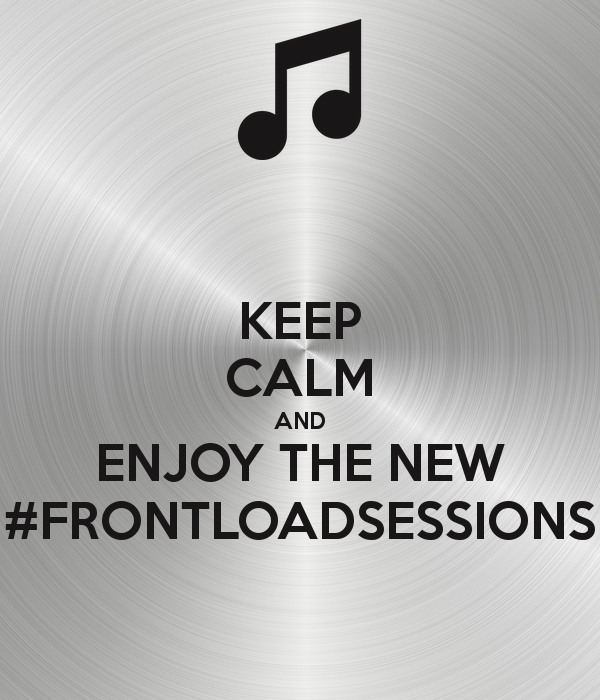Check out the new episode of our #frontloadsessions 10 | 2015 !!!